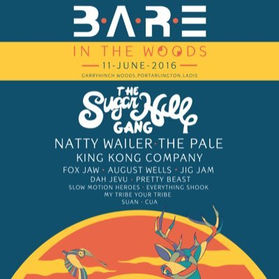 'The Sugarhill Gang' to headline 'BARE in the Woods 2016', Laois, Ireland