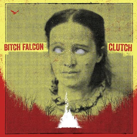 Bitch Falcon – New Single 'Clutch' Out Now