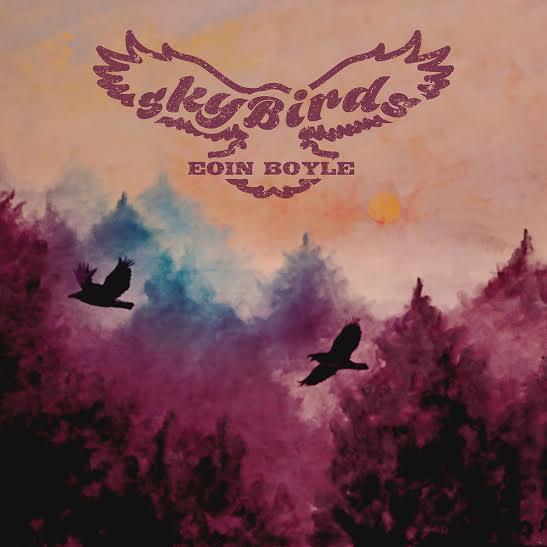 Eoin Boyle - 'Skybirds'
