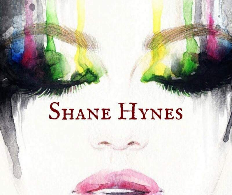 Shane Hynes Self-Titled Debut EP Release 07/07/17